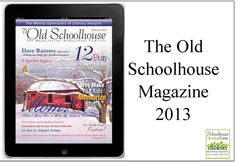Educational Articles from The Old Schoolhouse Magazine #homeschool #encouragement