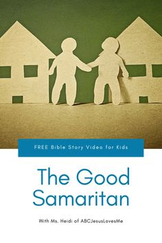 Enjoy an interactive Bible story by video and FREE activities for your preschool and elementary-aged child.  Your child will enjoy a Bible story, song, and memory verse time with Ms. Heidi.  #preschoolBible #ABCJesusLovesMe #BibleTimewithMsHeidi #GoodSamaritan