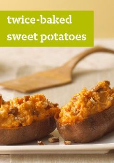 Twice-Baked Sweet Potatoes – Twice baked—and twice as nice! Sweet potatoes never tasted as sweet as they do in our creamy brown sugar-cinnamon side.