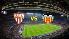 Ver Sevilla vs Valencia EN VIVO Online LaLiga Santander 26 de Noviembre 2016