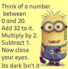 Fun can change your dull and bore mood. After the hectic routine, every man requires some mesmerize and quality time. Funny pictures minions are laughable characters which can make your day. Here are 26 Funny Pictures minions Funny Minion Memes, Minions Quotes, Funny Jokes, Minion Humor, Minions Images, Minions Pics, Minion Videos, Math Humor, Funny Sarcastic
