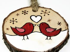 """Personalized """"Our First Christmas"""" Ornament: Rustic wood burned love birds on tree slice Bird Ornaments, Painted Ornaments, Rustic Christmas, Christmas Crafts, Christmas Decorations, Wood Burning Crafts, Wood Crafts, Our First Christmas Ornament, Christmas Ornaments"""