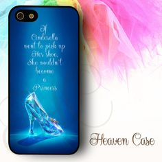 """Cinderella Glass Shoes Quote"" available For Iphone 4/4s/5/5s/5c case , Samsung Galaxy S3/S4/S5/S3 mini/S4 Mini/Note 2/Note 3 case , HTC One X and HTC One M7 case"