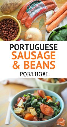 Portuguese Sausage And Beans ~ What I love about this meal is it's rustic simplicity.  From my friend Nelson's cookbook with a wonderful collection of stories about life and food in Portugal.  http://thetravelbite.com: http://thetravelbite.comrecipes/main_dishes/portuguese-sausage-beans/