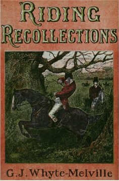 Turn of the (last) century advice based on a lifetime's experience of riding and hunting.  Contents Include - Kindness - Coercion - The Use of the Bridle - The Abuse of the Spur - Hand - Seat - Valour - Discretion - Irish Hunters - Thoroughbred Horses - Riding to Fox Hounds - Riding at Stag Hounds - The Provinces - The Shires