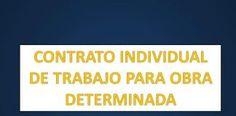 CONTRATO INDIVIDUAL DE TRABAJO PARA OBRA DETERMINADA