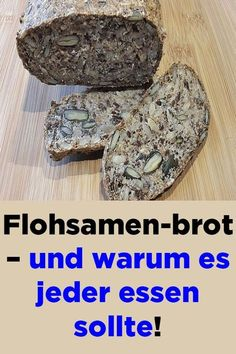 Flea seed bread - and why everyone should eat it! Flea seed bread – and why everyone should eat it! Healthy Nutrition, Healthy Eating, Healthy Snacks, Clean Eating, Confusion, German Bread, Seed Bread, Fiber Foods, Banana Recipes