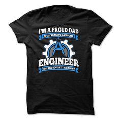 Im a proud dad engineer T Shirt, Hoodie, Sweatshirt