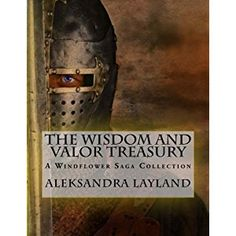 #BookReview of #TheWisdomandValorTreasury from #ReadersFavorite - https://readersfavorite.com/book-review/the-wisdom-and-valor-treasury  Reviewed by Rabia Tanveer for Readers' Favorite  The Wisdom and Valor Treasury: A Windflower Saga Collection by Aleksandra Layland is a collection of novellas and a novel that explore the themes of innocence, hate, love, family, evil and so much more. Honestly speaking, I was a little overwhelmed at three novellas and all of them belonging to a series I am…