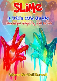 How to Make Slime: Recipes for Kids made by a Kid by [Marshall-Burnell, Storm] Procedural Text, How To Make Slime, Slime Recipe, Food Design, Kids Meals, Recipes, Ripped Recipes, Cooking Recipes