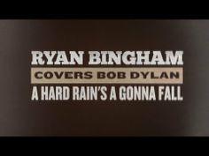Ryan Bingham Covers Bob Dylan