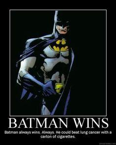 Batman Wins, Always!
