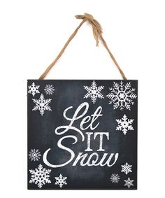 Another great find on #zulily! 'Let It Snow' Chalkboard Wall Sign #zulilyfinds