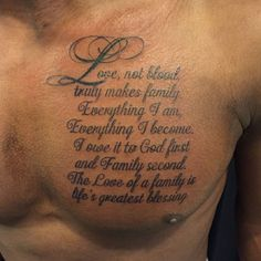 101 Best Family Tattoos For Men: Meaningful Designs + Ideas Guide) - Meaningful Family Tattoo - Quote on Chest - Chest Tattoo Quotes, Tattoo Quotes For Men, Chest Piece Tattoos, Tattoos For Guys, Male Chest Tattoos, Men Quotes, Cool Guy Tattoos, Good Family Tattoo, Meaningful Tattoos For Family