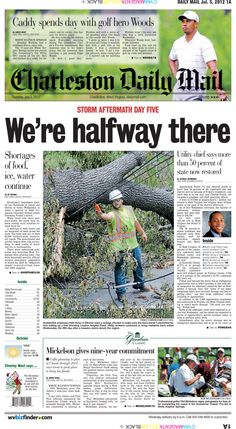 A light appears at the end of the tunnel on Thursday's front page as AEP announces it has restored power to more than half of its customers without electricity from last week's devastating storm. A White Sulphur Springs native gets the experience of a lifetime when he gets to caddy for his hero Tiger Woods for The Greenbrier Classic's Pro-Am.