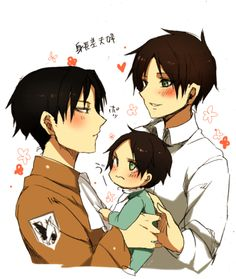 If levi and eren had a kid!!! I know their both guys and that would be impossible but still really cute!