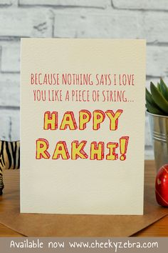 Funny rakhi and raksha bandhan cards to make your brohter laugh this year! We also have a limited number of rakhis which you can add to your order. #rakhicard #rakshabandhan Raksha Bandhan Cards, Raksha Bandhan Wishes, Handmade Cards For Friends, Best Brother Quotes, Rakhi Cards, Happy Rakhi, Happy Rakshabandhan, Rakhi Gifts, My Wish For You
