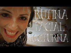 Rutina Facial Nocturna - YouTube
