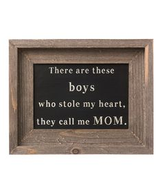 Another great find on #zulily! 'These Boys' Barn Framed Sign by Collins #zulilyfinds