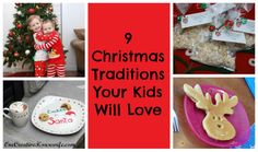 One Creative Housewife: 9 Christmas Traditions Your Kids Will Love!