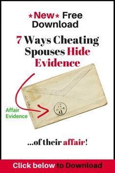 Cheating Spouses Hide Evidence of their Affair Boyfriend Cheated On Me, He Has A Girlfriend, Cheating Spouse, Cheating Quotes, Affair Recovery, Broken Trust, Emotional Affair, Having An Affair, Saving A Marriage