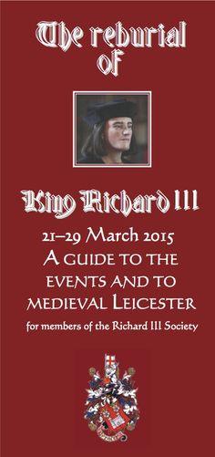 Richard III Society   REINTERMENT WEEK                                                                                                                                                      More