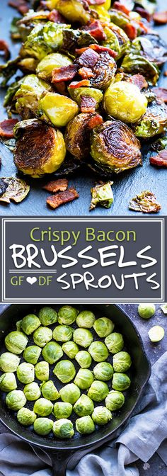Crispy Brussels Sprouts with Bacon | Super crispy Brussels sprouts with bacon will soon become your new favorite go-to gluten-free and Paleo side dish recipe! A few simple tricks will teach you how to make crispy Brussels sprouts every time.