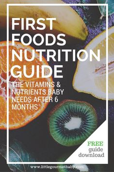 Learn about the vitamins 038 nutrients your baby needs after 6 months and how to introduce them in first foods babyledweaning Learn about the vitam… – Organics® Baby food Nutrition Guide, Kids Nutrition, Nutrition Plans, Vitamin C Foods, Healthy Baby Food, Healthy Kids, Healthy Eating, Baby First Foods, Gourmet