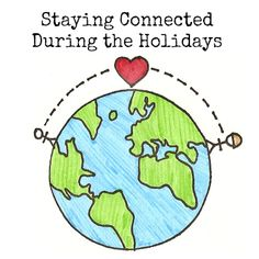 Staying Connected During the Holidays