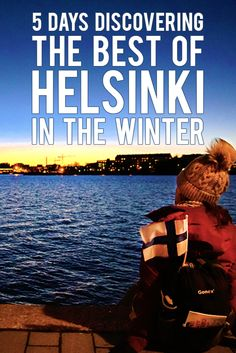 Here's how to spend 5 magical winter days in Finland's capital of Helsinki - also known as the Christmas City!