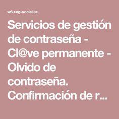 Servicios de gestión de contraseña - Cl@ve permanente - Olvido de contraseña. Confirmación de restauración de contraseña