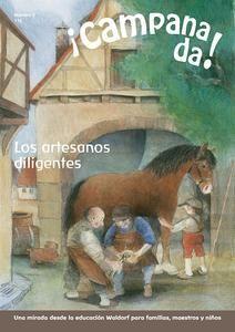 ¡Campanada! Los artesanos diligentes