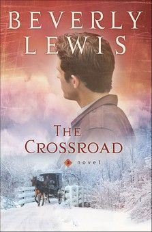"""Read """"Crossroad, The"""" by Beverly Lewis available from Rakuten Kobo. From Bestselling Author Beverly Lewis A Long-Lost Postcard First Brought Them Together. Best Books To Read, I Love Books, Good Books, My Books, Beverly Lewis, Amish Books, Christian Fiction Books, Early Reading, Reading Books"""