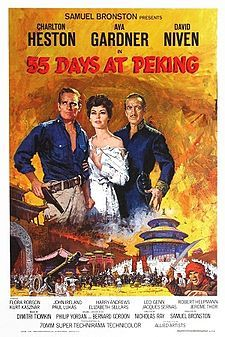 55 Days At Peking (1963): During The 1900 Boxer Rebellion Against Foreigners In China, U.S. Army Major Matt Lewis, Aided By British Consul Sir Arthur Robertson, Devises A Strategy To Keep The Rebels In Check Until An International Military Relief Force Arrives. -Starring: Charlton Heston, Ava Gardner, David Niven