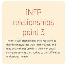 INFP's display reactions to their feelings. Not their actual feelings. I'm an INFP and I don't think I do this. Infp Personality Type, Myers Briggs Personality Types, Infj Infp, Introvert, Personalidad Infp, Infp Relationships, Pseudo Science, Enneagram Types, Psychology