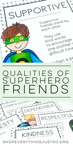 Qualities of a Superhero Friend | http://shopeverythingjustso.org | Teach students the qualities of a Superhero Friend with these Superhero Friendship Posters. Each poster contains a different quality found in a good friend. Use the posters as talking points for mini-lessons or during character education and life skills lessons. Hang in your classroom as reminders of how to be friends to others throughout the year.