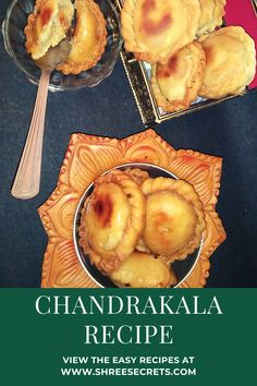 Chandrakala is a dessert From the Indian subcontinent almost similar to Gujiya it has a crispy outer covering filled with finely chopped dry fruits and Mawa(dried evaporated milk solids) dunked in sugar syrup