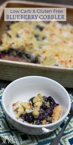 Want a delicious berry dessert? This is a really simple low carb blueberry cobbler recipe with a gluten free topping that tastes just like the real thing. | LowCarbYum.com via @lowcarbyum