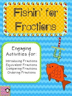 $ Fishin' for Fractions. Excellent fraction unit for 4th grade