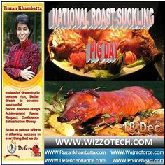 NATIONAL ROAST SUCKLING PIG DAY  National Roast Suckling Pig Day is observed annually on December 18th.  #youthicon #motivationalspeaker #inspirationalspeaker #mentor #personalitydevelopment #womenempowerment #womenentrepreneur #entrepreneur #ruzankhambatta #womenleaders #womenselfdefense #NationalRoastSucklingPigDay