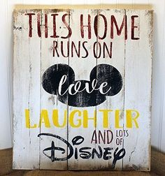 This Home Runs on Love Laughter and lots of Disney Wall Art Sign for Home Decor, Handmade from Reclaimed Pallet Wood, Red, Yellow and Black Lettering on White Background 17x20