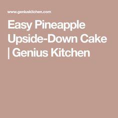 Easy Pineapple Upside-Down Cake   Genius Kitchen