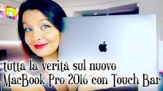 Nuovo MacBook Pro 2016 con touch bar: ecco la VERITA' (recensione comple...