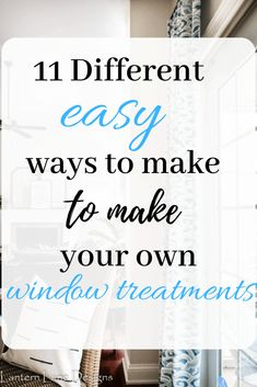 11 extremely easy ways to make your own window treatments and curtains for your home decor. I also listed some other items you can use to make your window treatments. Such an easy way to update your home No Sew Curtains, Custom Curtains, Gypsy Curtains, Canopy Curtains, Family Room Decorating, Decorating On A Budget, Interior Decorating, Diy Roman Shades, Diy Porch