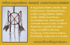 Crossed Arrow Dream Catcher  -Review The Tribal Impressions Collection off of: http://www.indianvillagemall.com/weapons.html