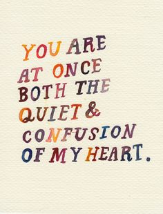 Quiet and confusion.