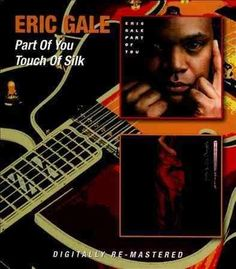 Eric Gale - Part of You/Touch of Silk