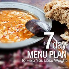7-Day Menu Plan to Help You Lose the Weight!  #weightloss #menuplanning #skinnyms #healthy #recipes