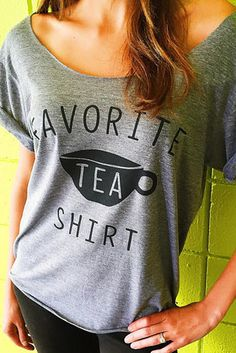 These tea tees. | 21 Incredibly Adorable Gifts For Tea Lovers