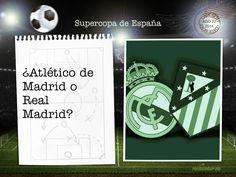 Atlético de Madrid - Real Madrid Supercopa de España